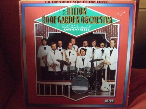 Bild 1: Hilton Roof Garden Orchestra, On the sunny side of the street (1977)