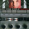 King Cobb Steelie, Mayday (2000)