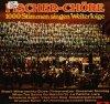 Fischer Chöre, 1000 Stimmen singen Welterfolge (1973)