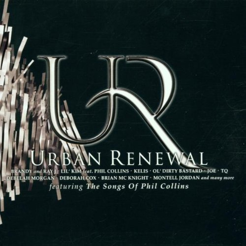 Bild 1: Phil Collins, Urban renewal feat. the songs of (2001, v.a.: Ray J, Brandy..)