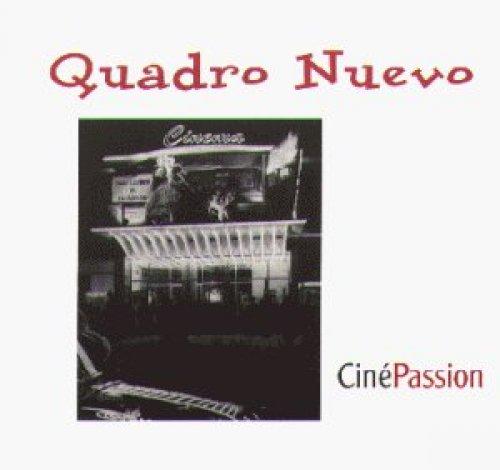 Bild 1: Quadro Nuevo, Ciné passion (2000/02)