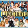 Volksmusik Highlights (1999), Klostertaler, Kurt Elsasser, Alpentrio Tirol, Oswald Sattler..
