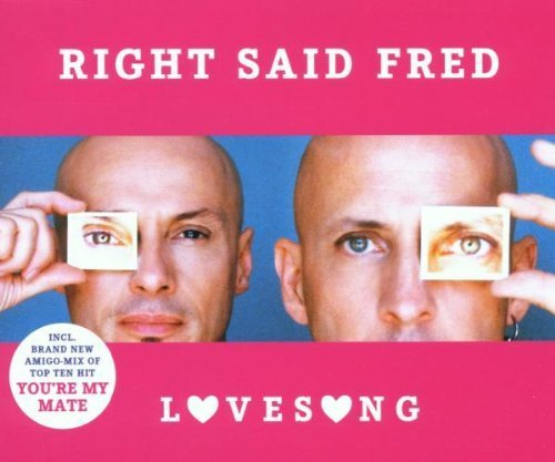 Bild 1: Right said Fred, Lovesong (2001)