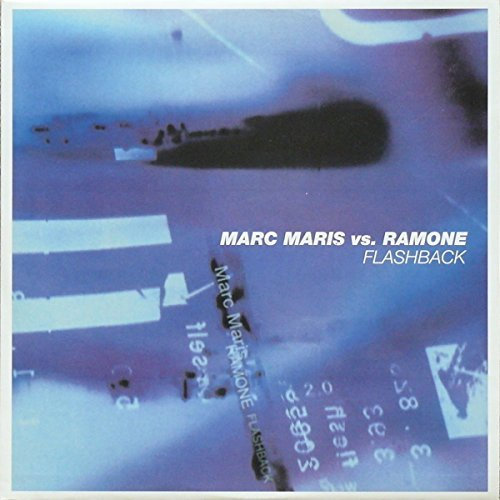 Bild 1: Marc Maris, Flashback (Continental/UK Club, 2001, vs. Ramone)