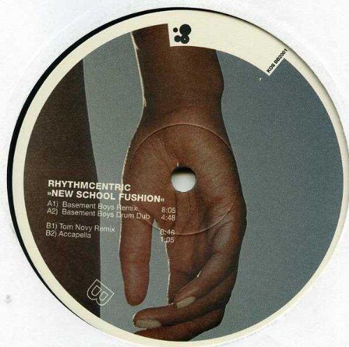 Bild 1: Rhythmcentric, New school fushion (Basement Boys Remix, 2001)