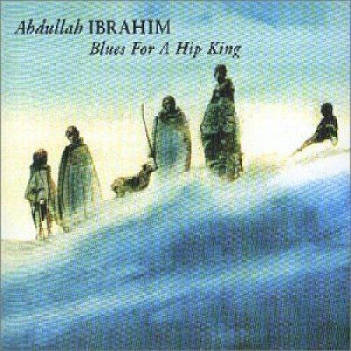 Bild 1: Abdullah Ibrahim, Blues for a hip king (compilation 1988/98)