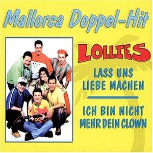 Bild 1: Lollies, Lass uns Liebe machen/Ich bin nicht mehr dein Clown (1998)