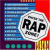 Enter the Rap Zone 4, Maestro Fresh Wes, High Performance, T-Ski, Sir Mix-a-Lot, Einstein, Mc Duke..