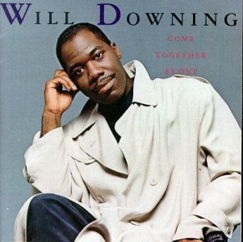 Bild 1: Will Downing, Come together as one (US)