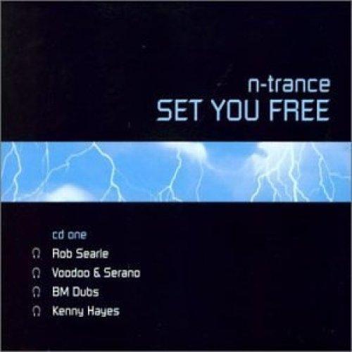Bild 1: N-Trance, Set you free-CD1 (2001)