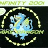 Mike Dragon, Infinity 2001 (5 versions, 2001)