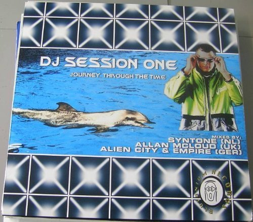 Bild 1: DJ Session One, Journey through the time (Syntone/Alien City & Empire Remixes/Session One Club Mix/Allan McLoud Remix, 2001)