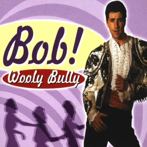 Bild 1: Alles Bob! (1999), Wooly bully (by Bob!)