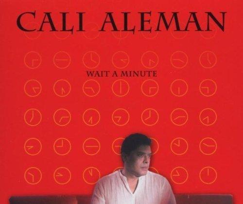 Bild 1: Cali Aleman, Wait a minute (2001)