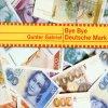 Gunter Gabriel, Bye, bye Deutsche Mark (2001)