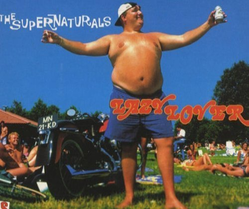 Bild 1: Supernaturals, Lazy lover (1996, digi)