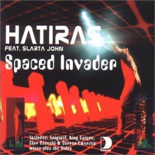 Bild 1: Hatiras, Spaced invader (feat. Slarta John)