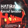 Hatiras, Spaced invader (feat. Slarta John)