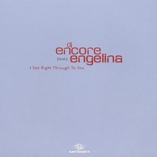 Bild 1: DJ Encore, I see right through to you (Ext., 4 versions, 2001, feat. Engelina)