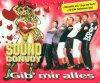 Sound Convoy, Gib' mir alles (2001)