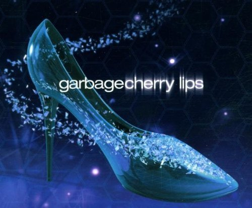 Bild 1: Garbage, Cherry lips (2001)