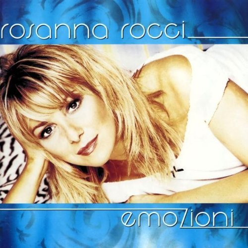 Bild 1: Rosanna Rocci, Emozioni (1999; 17 tracks)