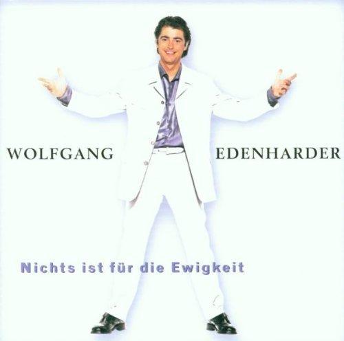 Bild 2: Wolfgang Edenharder, Nichts ist für die Ewigkeit (1999)