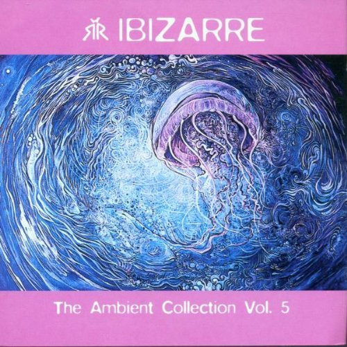 Bild 1: Ibizarre, Ambient collection 5 (2001)