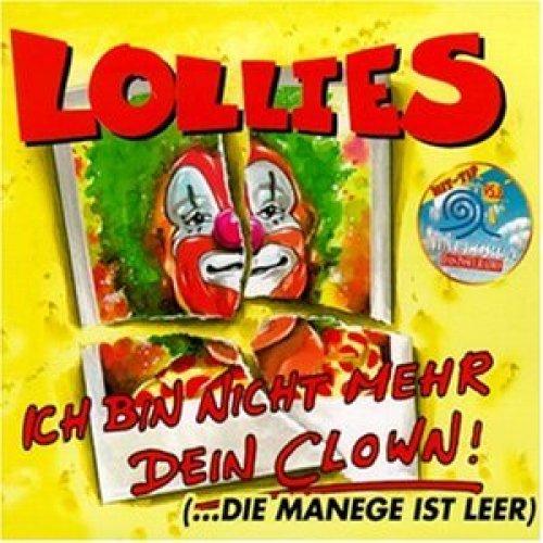 Bild 1: Lollies, Ich bin nicht mehr dein Clown! (2 tracks)