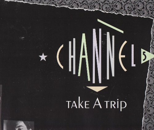 Bild 1: Channel 5, Take a trip (1988)