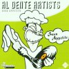 Al Dente Artists - Buon Apetito, Al Dente, Microphone Mafia, Mc*M, Profilistix.. (6 tracks)
