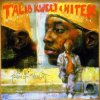 Talib Kweli, Reflection eternal (2000, & Hi-Tek)