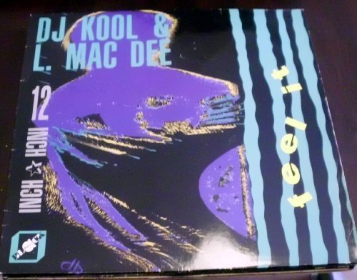 Bild 1: DJ Kool & L. Mac Dee, Feel it (Midnight Love Club Mix, 1990)