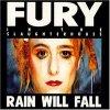 Fury in the Slaughterhouse, Rain will fall (1990)