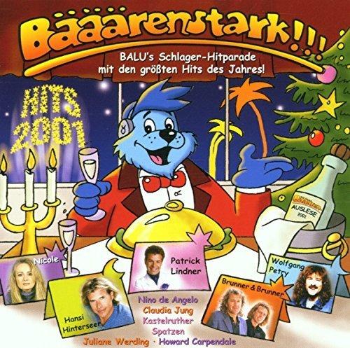 Bild 1: Bääärenstark-Hits 2001, Juliane Werding, Patrick Lindner, Vicky Leandros, Nino de Angelo, Christian Franke..