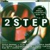 2 Step (2000, Warner), DJ Tonka, Ultra Naté, ATFC, Barbara Tucker, Artful Dodger..