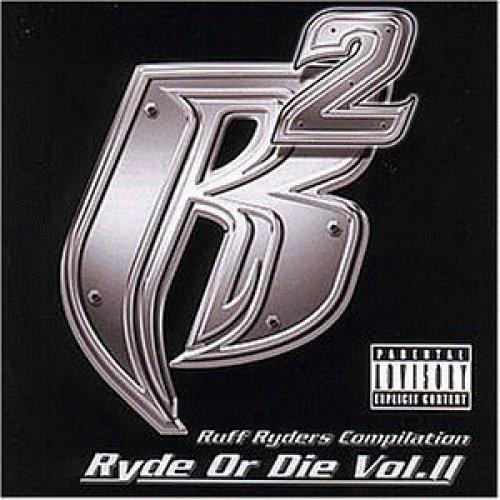 Bild 1: Ruff Ryders, Ryde or die 2 (2000, feat. Snoop Dogg, Redman, Jadakiss, Lox..)