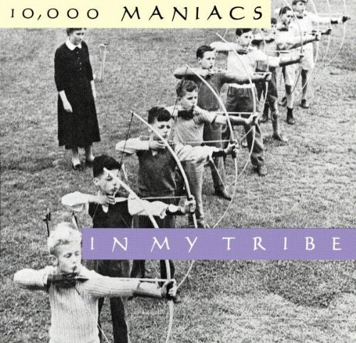 Bild 1: 10,000 Maniacs, In my tribe (1987)