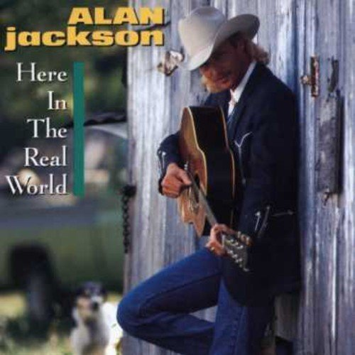 Bild 1: Alan Jackson, Here in the real world (1989)