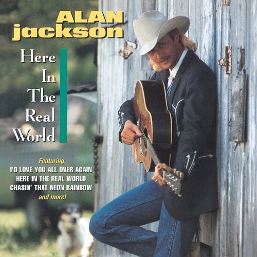 Bild 3: Alan Jackson, Here in the real world (1989)