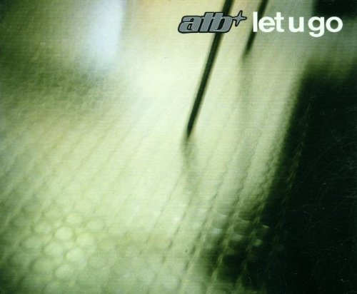 Bild 1: ATB, Let u go (2001)