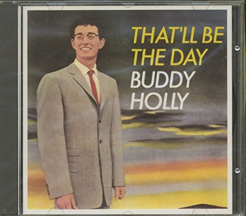 Bild 1: Buddy Holly, That'll be the day (1958)