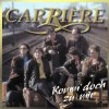 Carrière, Komm' doch zu mir (1996, incl. 'Der Hit auf Hit Mix')