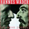 Hannes Wader, Nie mehr zurück (1991)