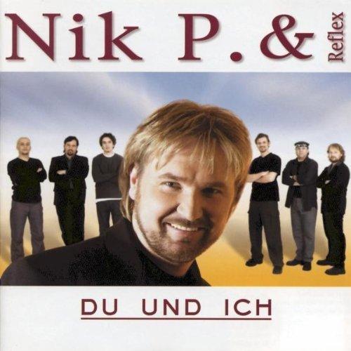 Bild 1: Nik P. & Reflex, Du und ich (2000)