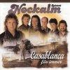Nockalm Quintett, Casablanca für immer (1999)