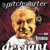 Pitch Shifter, Deviant (2000)