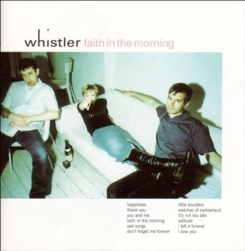 Bild 1: Whistler, Faith in the morning (2000, UK)