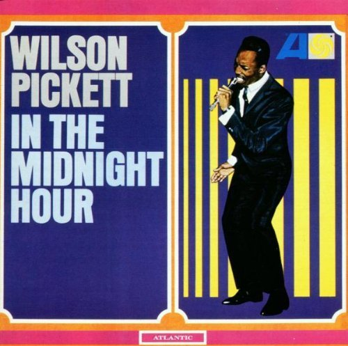 Bild 1: Wilson Pickett, In the midnight hour (1965; 12 tracks)