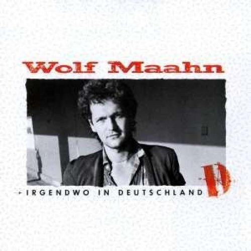 Bild 2: Wolf Maahn, Irgendwo In Deutschland (1984)